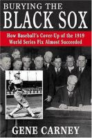Burying the Black Sox
