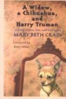 A Widow, A Chihuahua, and Harry Truman