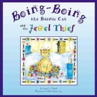 Boing-Boing the Bionic Cat and the Jewel Thief