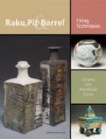 Raku, Pit & Barrel