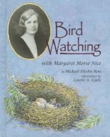 Bird Watching With Margaret Morse Nice