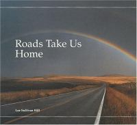 Roads Take Us Home