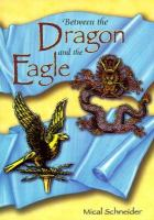 Between the Dragon and the Eagle