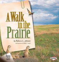 A Walk in the Prairie