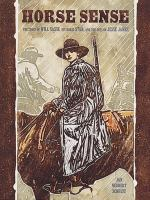Horse Sense: The Story of Will Sasse, His Horse Star, and the Outlaw Jesse James