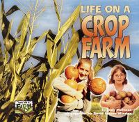Life on A Crop Farm