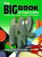 The Big Book of Cool Crafts