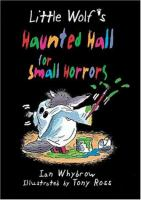 Little Wolf's Haunted Hall for Small Horrors