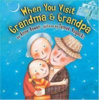 When You Visit Grandma & Grandpa