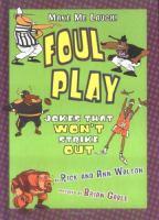 Foul Play: Sports Jokes That Won't Strike Out (Make Me Laugh!)