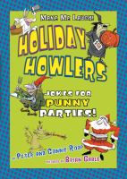 Holiday Howlers: Jokes for Punny Parties (Make Me Laugh!)