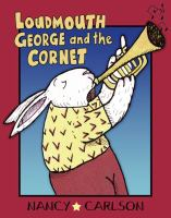Loudmouth George and the Cornet