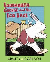 Loudmouth George And The Big Race