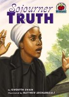 Sojourner Truth (On My Own Biography)