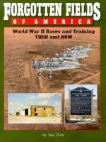 Forgotten Fields of America