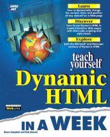 Teach Yourself Dynamic HTML in A Week