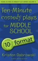 Ten-minute Plays for Middle School