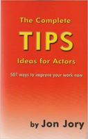 The Complete Tips for Actors