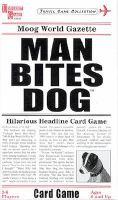 Man bites dog [game] : hilarious headline card game.