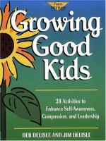 Growing Good Kids