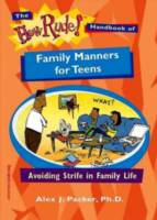 The How Rude! Handbook of Family Manners for Teens