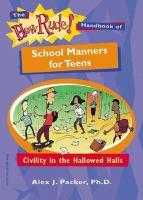 The How Rude! Handbook of School Manners for Teens