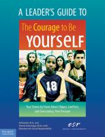 A Leader's Guide to The Courage to Be Yourself