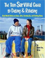 The Teen Survival Guide to Dating and Relating