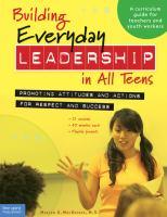 Building Everyday Leadership in All Teens