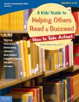 A Kids' Guide to Helping Others Read & Succeed