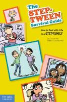 The Step-tween Survival Guide