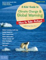 A Kids' Guide to Climate Change & Global Warming