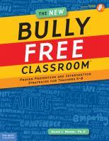 The New Bully Free Classroom
