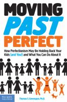 Moving Past Perfect