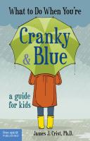 What to Do When You're Cranky and Blue