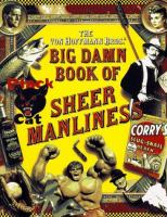 The Von Hoffmann Bros.' Big Damn Book of Sheer Manliness