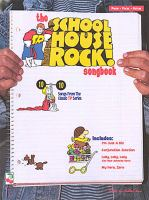 The School House Rock! Songbook / [piano, Vocal, Guitar]