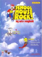 The School House Rock! Big Note Songbook
