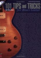 101 tips and tricks for blues guitar