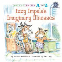 Izzy Impala's Imaginary Illnesses