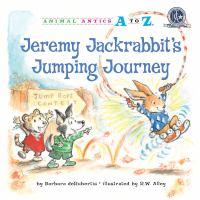 Jeremy Jackrabbit's Jumping Journey