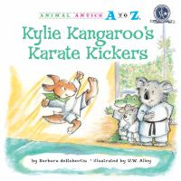 Kylie Kangaroo's Karate Kickers