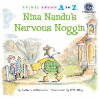 Nina Nandu's Nervous Noggin
