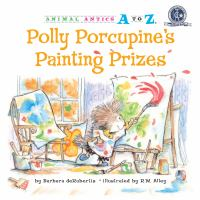Polly Porcupine's Painting Prizes