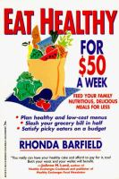 Eat Healthy For $50 A Week