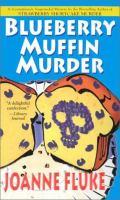 Blueberry Muffin Murder : A Hannah Swensen Mystery