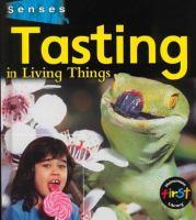 Tasting in Living Things