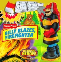 Billy Blazes, Firefighter