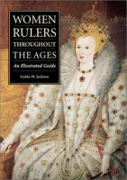 Women Rulers Throughout the Ages