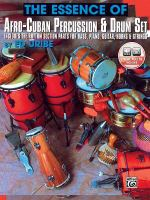 The Essence fo Afro-Cuban Percussion and Drum Set